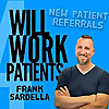 Will Work 4 Patients with Frank Sardella