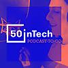 50inTech Podcast-to-go