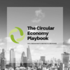 The circular economy playbook
