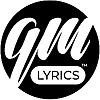 GM Lyrics