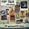 Pop Talk & Aliens - The William Cleere Podcast
