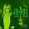 Alien Nation with Jo Wood