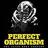 Perfect Organism: The Alien Saga Podcast