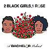 2 Black Girls, 1 Rose