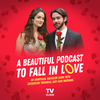 A Beautiful Podcast to Fall In Love