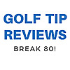 Golf Tip Reviews