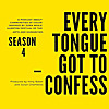 Every Tongue Got to Confess