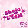 Shojo & Tell
