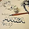 Weekly Manga Recap