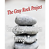 The Gray Rock Project