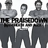 The Praisedown with Heath and Alex