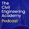 The Civil Engineering Academy Podcast