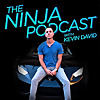 The Kevin David Experience (Ninja PodCast)