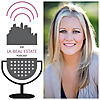 The LA Real Estate Podcast