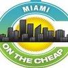 Miami on the Cheap