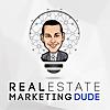 Real Estate Marketing Dude