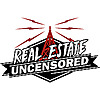 Real Estate Uncensored | Real Estate Sales & Marketing Training Podcast