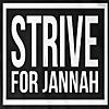 Strive For Jannah