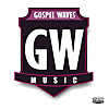 GOSPEL WAVEZ MUSIC