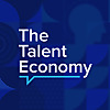 The Talent Economy Podcast