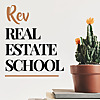 Rev Real Estate School | Real Estate Agent Podcast