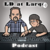 LD at Large Podcast
