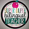 Super Duper Bilingual Teacher