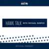 Seahawks Hawk Talk Podcast