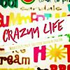 Crazyy Life