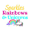 Sparkles Rainbows And Unicorns