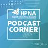 HPNA Podcast Corner