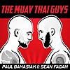 The Muay Thai Guys Podcast