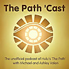 The Path 'Cast