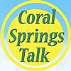 Coral Springs Talk