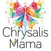 Chrysalis Mama
