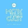 Mcwfancast