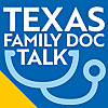 Texas Family Doc Talk