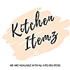 KITCHEN ITEMZ