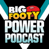 BigFooty Power AFL Podcast