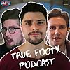 True Footy Podcast