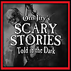Otis Jiry's Scary Stories Told in the Dark