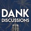 DANK Discussions | Deep Diving into the Legal Cannabis, Hemp, CBD Industry