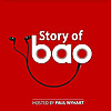 Story of Bao Podcast
