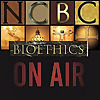 Bioethics on Air