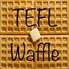 TEFL Waffle