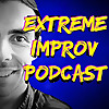 Extreme Improv Podcast