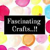 Fascinating crafts