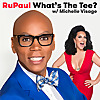 RuPaul | What's The Tee with Michelle Visage