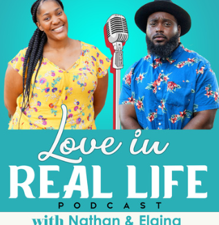 Love In Real Life Podcast