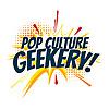 Pop Culture Geekery